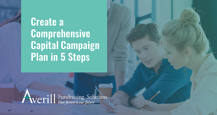 Understand how to run a capital campaign by creating a comprehensive capital campaign plan.