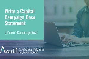 Write a case statement for your capital campaign with our free examples.