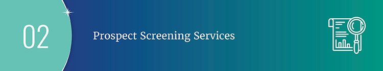 Prospect screening services are valuable prospect screening resources for large nonprofits.