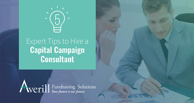 Follow our expert tips for hiring a capital campaign consultant.