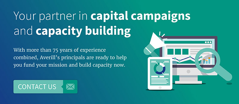 Averill is your partner in capital campaigns and capacity building.
