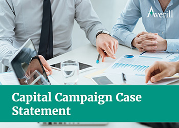 Write a compelling capital campaign case statement.