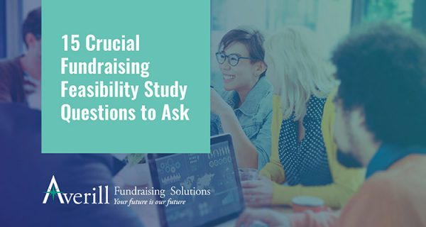 Be mindful of these crucial fundraising feasibility study questions before your campaign can begin.