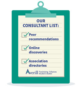 Take advantage of a variety of resources to compile a list of capital campaign consultants.