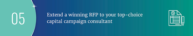 Extend a winning RFP to your top-choice capital campaign consultant.