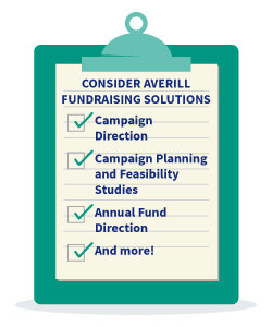 Consider Averill Fundraising Solutions to be your fundraising consultant partner.