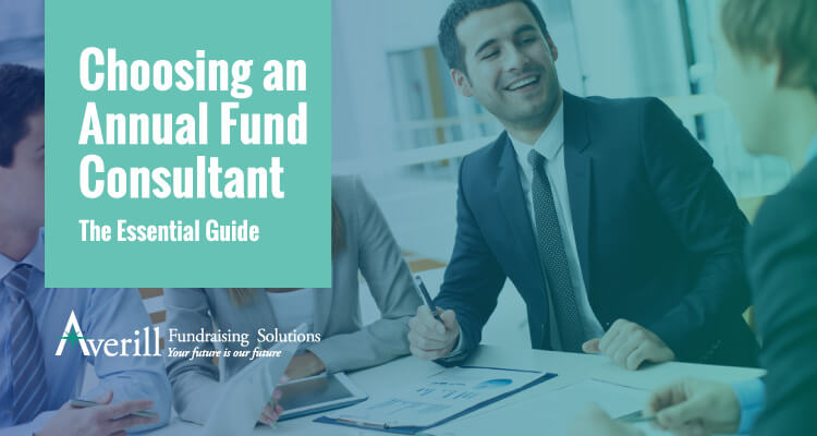 Read our essential guide to choosing the right annual fund consultant for your needs.